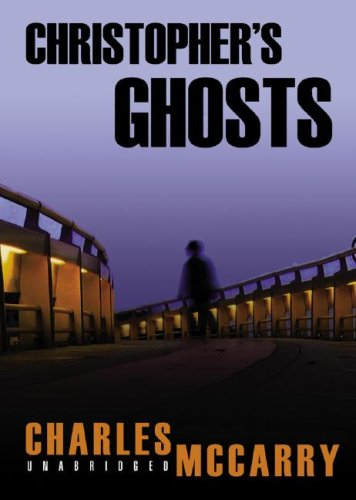 Christopher's Ghost: A Paul Christopher Novel (Paul Christopher Novels) (0786157895) by Charles McCarry