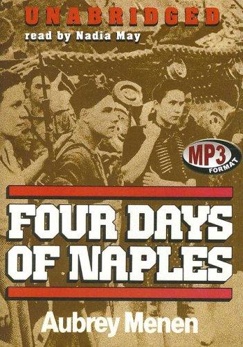 Four Days of Naples -: Aubrey Menen