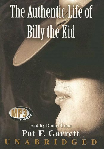 9780786158560: The Authentic Life of Billy the Kid
