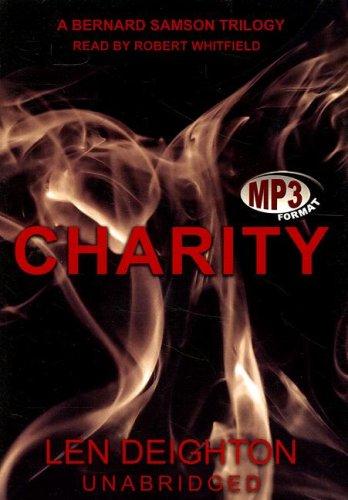 9780786158607: Charity (Bernard Samson Trilogy)