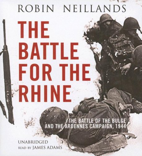9780786158867: The Battle of the Rhine 1944: Arnhem and the Ardennes: the Campaign in Europe