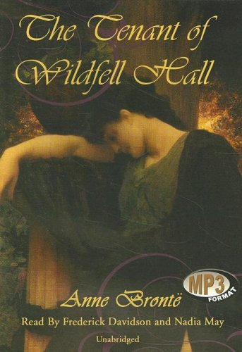 The Tenant of Wildfell Hall: Anne Bronte
