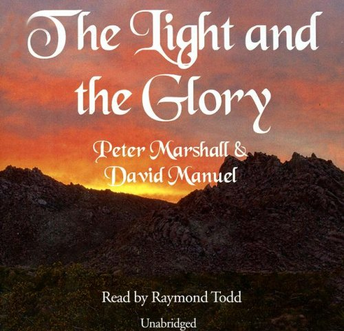 The Light and the Glory: Library Edition: Marshall, Peter, Manuel, David