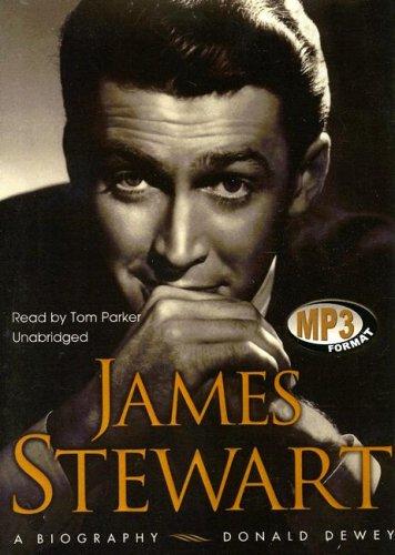 James Stewart - A Biography: Donald Dewey