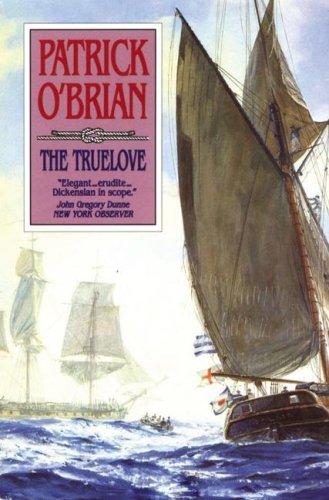 9780786160495: The Truelove (Aubrey Maturin Series)