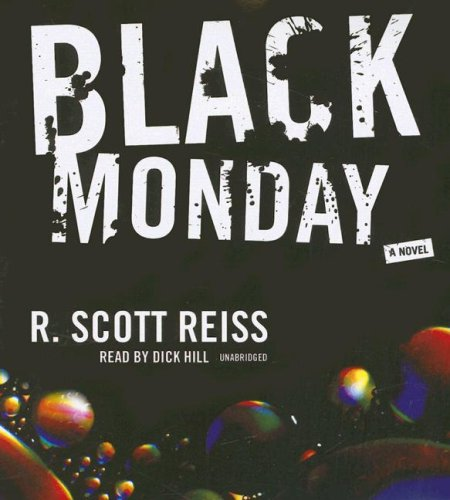 Black Monday -: R. Scott Reiss
