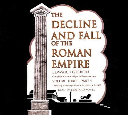 9780786161072: The Decline and Fall of the Roman Empire: Volume 3 (Part 1 of 2) (Library Edition)