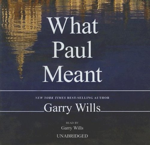 What Paul Meant (9780786161379) by [???]
