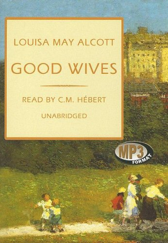 Good Wives: Library Edition (9780786161546) by Alcott, Louisa May