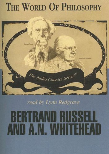 9780786163915: Bertrand Russell and A.N. Whitehead (World of Philosophy)