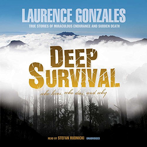 9780786163977: Deep Survival: Who Lives, Who Dies, and Why --True Stories of Miraculous Endurance and Sudden Death (LIBRARY EDITION)