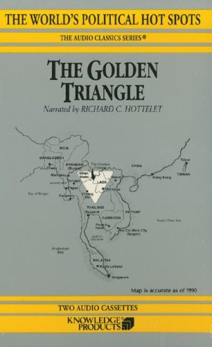 The Golden Triangle (World's Political Hot Spots) (0786164425) by Bertil Lintner