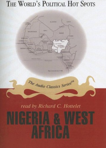 Nigeria and West Africa (The World's Political Hot Spots) (0786164468) by McElroy, Wendy