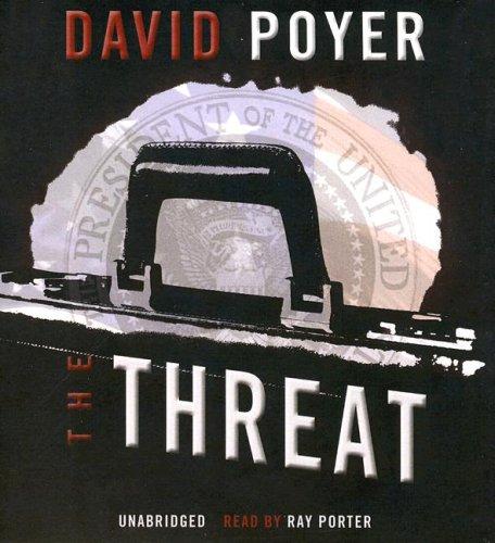 The Threat -: David Poyer