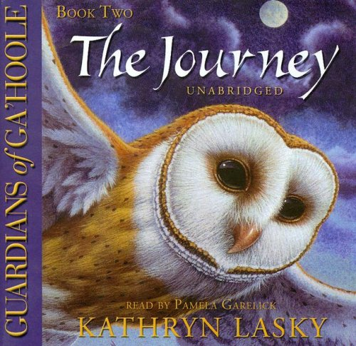 The Journey: Library Edition: Lasky, Kathryn/ Garelick, Pamela (Narrator)