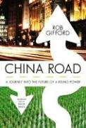 China Road: A Journey into the Future of Rising Power, Library Edition: Gifford, Rob/ Vance, Simon ...