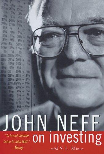 John Neff on Investing -: John Neff