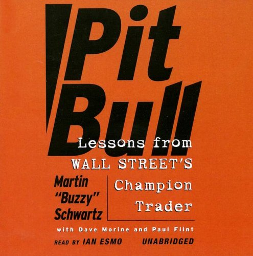 9780786168873: Pit Bull: Lessons from Wall Street's Champion Trader (Library Edition)