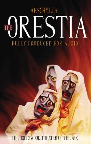 The Oresteia: Aeschylus