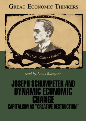 9780786169290: Joseph Schumpeter and Dynamic Economical Change: Capitalism as