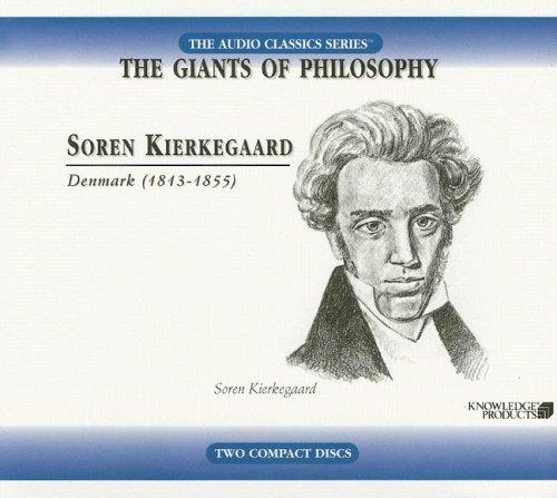 9780786169344: Soren Kierkegaard: Denmark (1813-1855) (Audio Classics: The Giants of Philosophy)