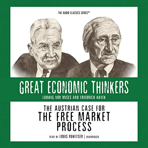 9780786169474: The Austrian Case for the Free Market Process: Ludwig Von Mises and Friedrich Hayek (Library Edition)