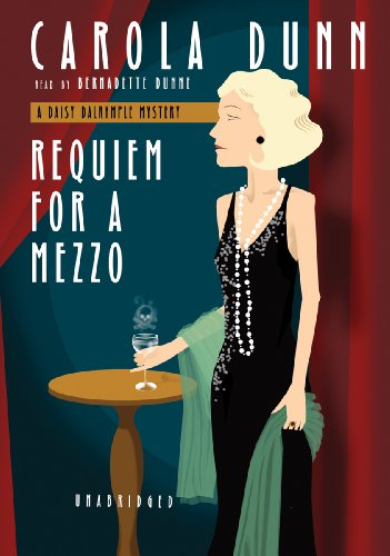 Requiem for a Mezzo (Daisy Dalrymple Mysteries, No. 3) (0786169923) by Carola Dunn