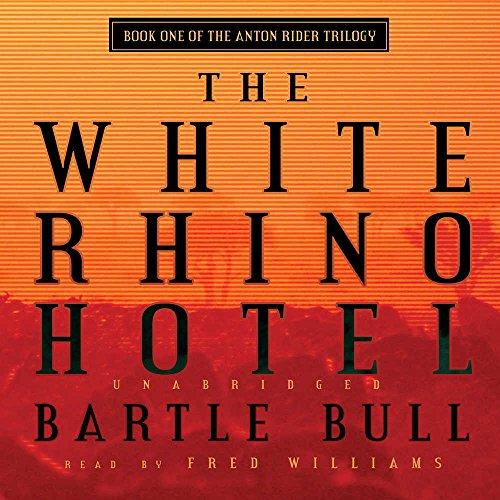 9780786170272: The White Rhino Hotel (The Anton Rider Trilogy)