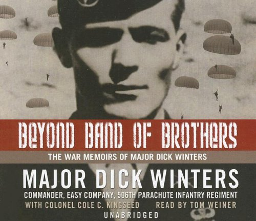 9780786170296: Beyond Band of Brothers: The War Memoirs of Major Dick Winters