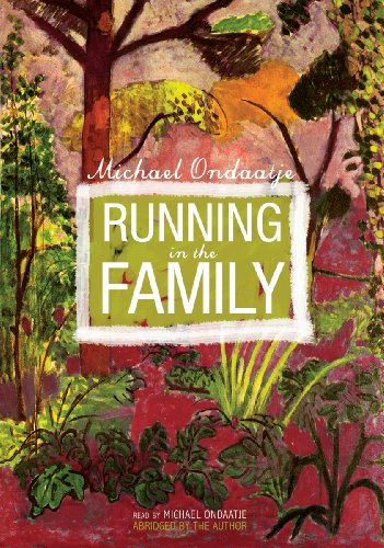 Running in the Family (Library Edition) (0786170433) by Michael Ondaatje