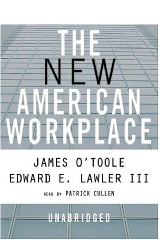 New American Workplace: James O'Toole