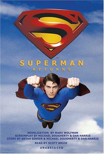 Superman Returns: Scott Brick