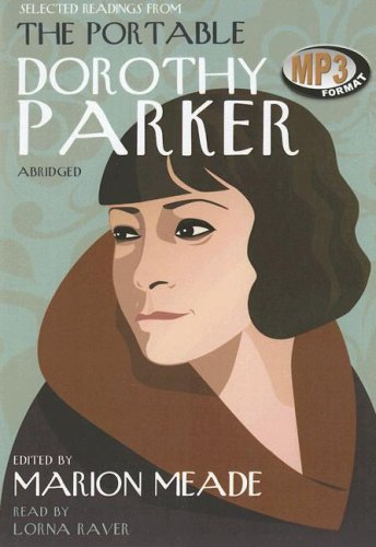 Selected Readings from The Portable Dorothy Parker -: Dorothy Parker