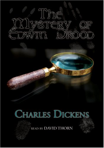 The Mystery of Edwin Drood: An Unfinished Novel by Charles Dickens (Library Edition): David Thorn