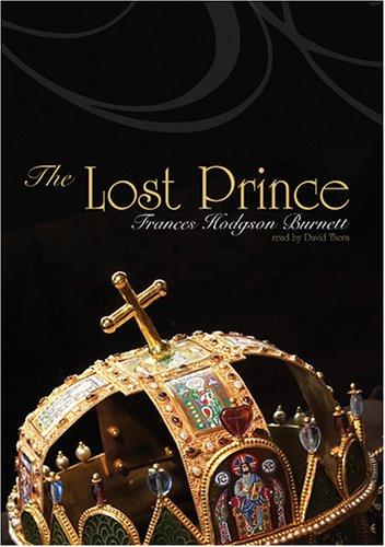 The Lost Prince: Frances Hodgson Burnett