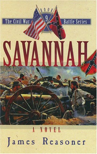 9780786171989: Savannah (The Civil War Battle Series, Book 9)