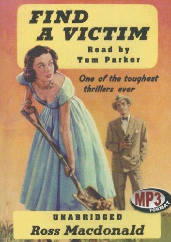 Find a Victim: A Lew Archer Novel: Ross Macdonald