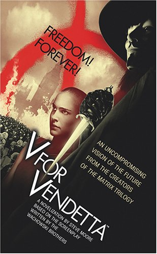 9780786172894: V for Vendetta: Movie Tie-In