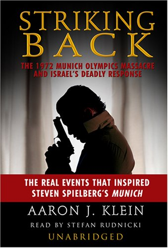 9780786172979: Striking Back: The 1972 Munich Olympics Massacre and Israel's Deadly Response