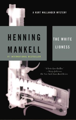 The White Lioness -: Henning Mankell