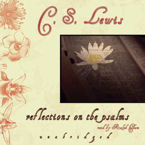 Reflections on the Psalms: Library Edition (078617496X) by C. S. Lewis