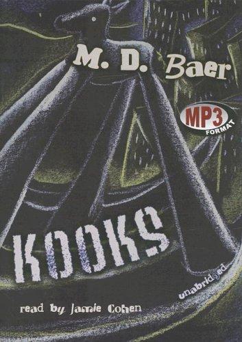 Kooks -: M. D. Baer