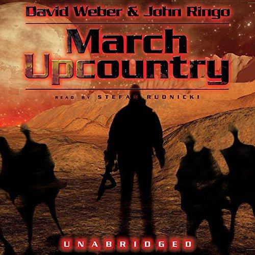March Upcountry (Library Edition): Weber, David; Ringo, John