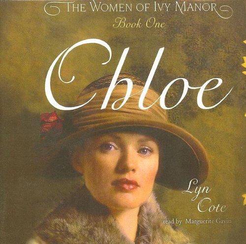 Chloe (Women of Ivy Manor Series #1): Cote, Lyn