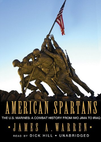 9780786175963: American Spartans: The U.S. Marines: A Combat History from Iwo Jima to Iraq, Library Edition