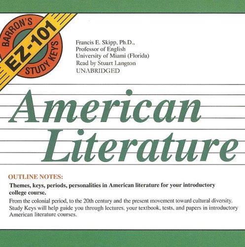 American Literature (Barron's EZ-101 Study Keys) (Library Edition) (Barron's EZ-101 Study Keys (Audio)) (0786175974) by Francis E. Skipp