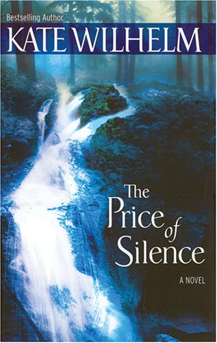 The Price of Silence -: Kate Wilhelm