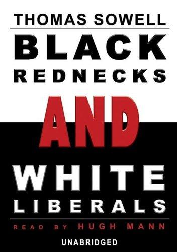 9780786176847: Black Rednecks and White Liberals