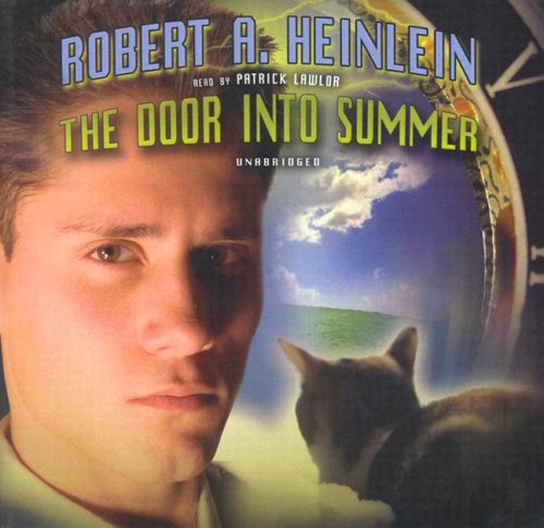 The Door Into Summer: Robert A. Heinlein