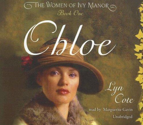 9780786177417: Chloe (Women of Ivy Manor Series #1)